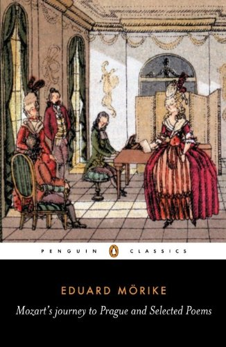 Mozart's Journey to Prague and Selected Poems (Penguin Classics) (English Edition)