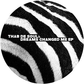 Dreams Changed Me - EP