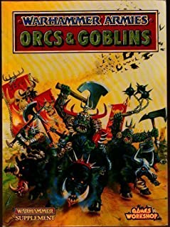 Warhammer Armies: Orcs and Goblins by Priestley, Rick (1993) Paperback