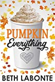 Pumpkin Everything (An Autumnboro Sweet Romance Book 1) (English...