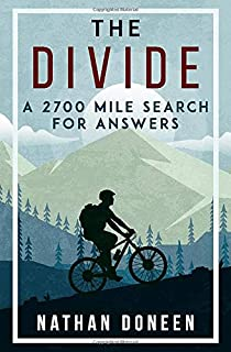 The Divide: A 2700 Mile Search For Answers