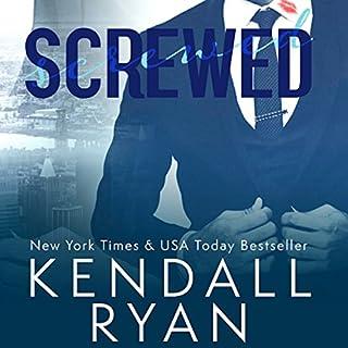 Screwed                   Autor:                                                                                                                                 Kendall Ryan                               Sprecher:                                                                                                                                 Ava Erickson                      Spieldauer: 5 Std. und 26 Min.     5 Bewertungen     Gesamt 3,4