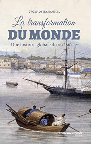 La transformation du monde au XIXème siècle