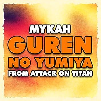 "Guren no Yumiya (From ""Attack on Titan"")"