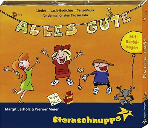 Alles Gute! Geburtstagslieder und Gedichte für Kinderfeste (Lieder, Gedichte und Tanzmusik für den Kindergeburtstag)