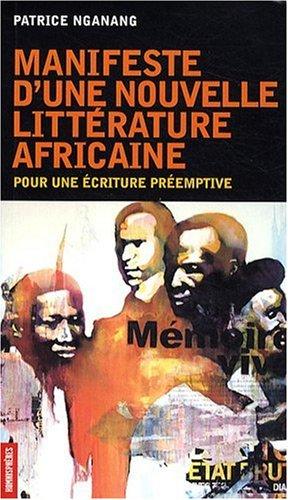 Manifeste d'une Nouvelle Litterature Africaine