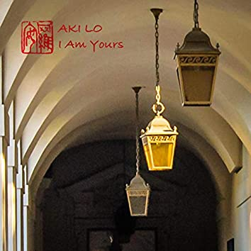 I Am Yours (2013 Version)