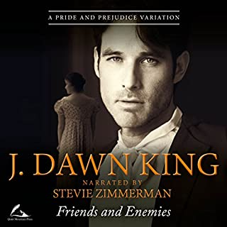Friends and Enemies     A Pride and Prejudice Variation              By:                                                                                                                                 J. Dawn King                               Narrated by:                                                                                                                                 Stevie Zimmerman                      Length: 7 hrs and 29 mins     48 ratings     Overall 4.7