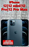 iPhone 12|12 mini|12 Pro|12 Pro Max - Ultimate List of the Essential Tips and Tricks (261 Siri Commands/Easter Eggs) (English Edition)