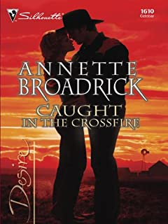 Caught in the Crossfire (The Crenshaws of Texas Book 1610)