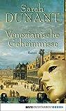Venezianische Geheimnisse: Roman (BLT. Bastei Lübbe Taschenbücher)