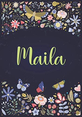 Maila: Taccuino A5   Nome personalizzato Maila   Regalo di compleanno per moglie, mamma, sorella, figlia ...   Design: giardino   120 pagine a righe, piccolo formato A5 (14.8 x 21 cm)