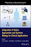 Vlahou, A: Integration of Omics Approaches and Systems Biolo (Wiley Series on Mass Spectrometry)