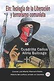 Eln: Teología de la Liberación y terrorismo...