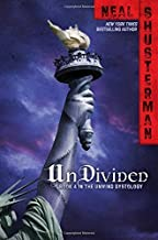 UnDivided (Unwind Dystology) by Shusterman, Neal (2014) Hardcover