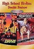 High School Hi-Jinx Double Feature: License to Drive/Mischief