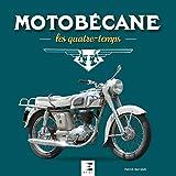 Motobécane - Les quatre-temps 1927-1984