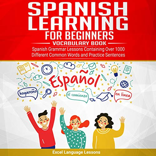 Spanish Language Learning for Beginner's - Vocabulary Book audiobook cover art
