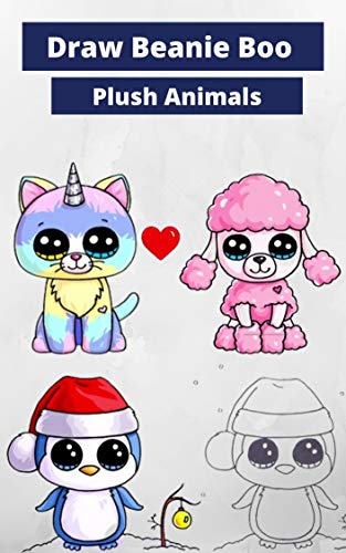 How to Draw Beanie Boo Plush Animals | Drawings Step By Step Drawing Guide | Step by step tutorial (English Edition)