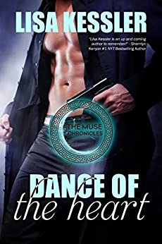 Dance of the Heart (The Muse Chronicles Book 6) by [Lisa Kessler]