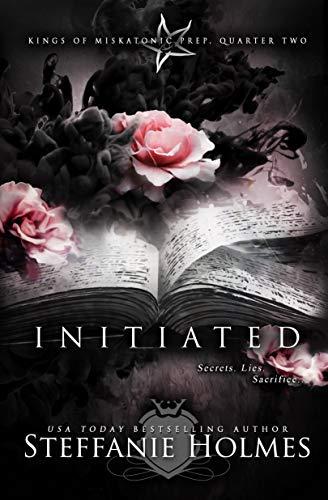 Initiated: a reverse harem bully romance (Kings of Miskatonic Prep Book 2)