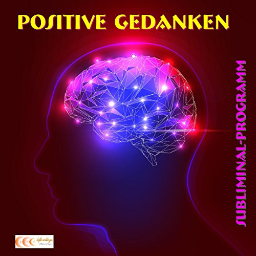 Positive Gedanken audiobook cover art