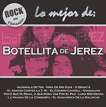 Rock En Español - Lo Mejor De Botellita De Jerez