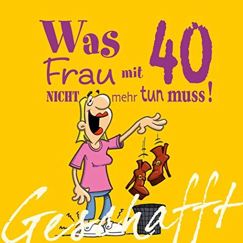 Geschafft: Was Frau mit 40 nicht mehr tun muss!