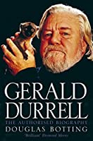 Gerald Durrell (Authorised Biography)