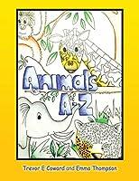Animals A-Z 1452530742 Book Cover