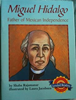 Miguel Hidalgo Father of Mexican Independence (Social Studies)