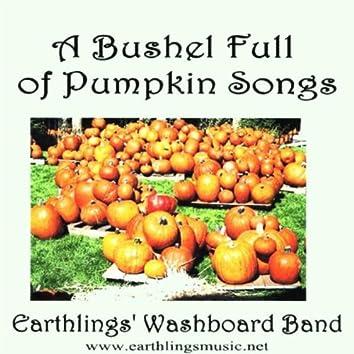 A Bushel Full of Pumpkin Songs