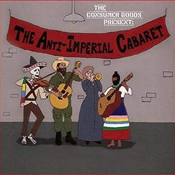 The Anti-Imperial Cabaret