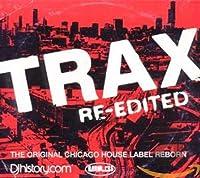 Trax Re-Edited