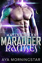 Marauder Ramses (Mating Wars Book 4)