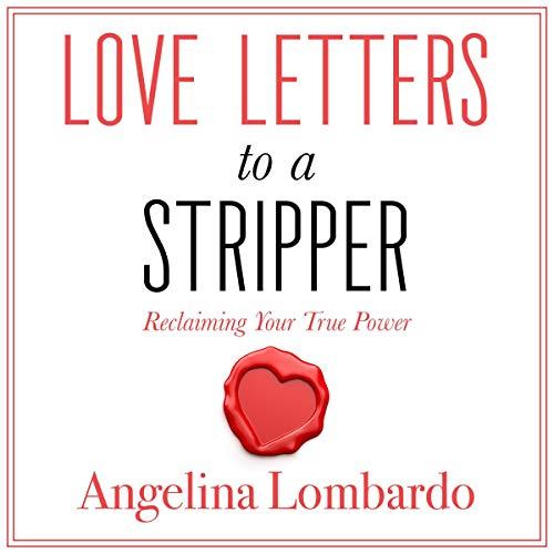 Couverture de Love Letters to a Stripper