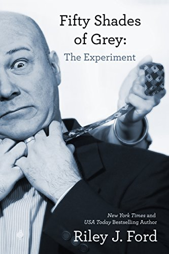 Fifty Shades of Grey: The Experiment (English Edition)