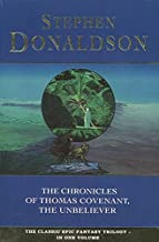 The Chronicles of Thomas Covenant the Unbeliever : Lord Foul's Bane', 'Illearth War' and 'Power That Preserves