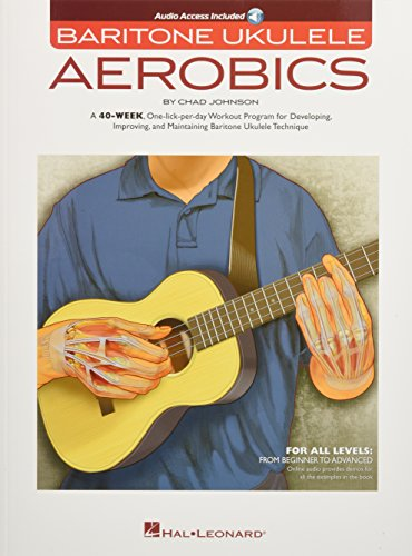 Compare Textbook Prices for Baritone Ukulele Aerobics: For All Levels: From Beginner to Advanced Pap/Psc Edition ISBN 0888680647063 by Johnson, Chad