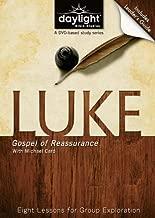 Luke: Gospel of Reassurance - Daylight Bible Studies Leader's Guide