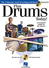 Play Drums Today! - Level 2: A Complete Guide to the Basics (Play Today Level 2)