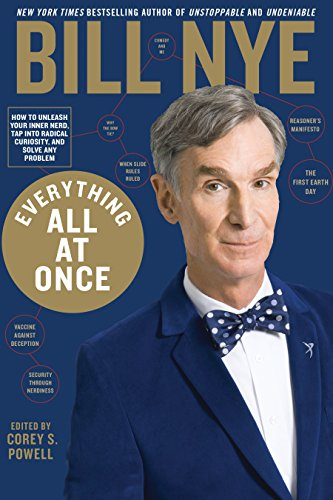 Everything All at Once: How to Unleash Your Inner Nerd, Tap Into Radical Curiosity, and Solve Any Problem (International Edition)