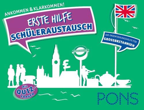 PONS Erste Hilfe Schüleraustausch Großbritannien: Ankommen und klarkommen!