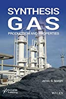 Synthesis Gas: Production and Properties