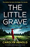 The Little Grave: A completely heart-stopping crime thriller