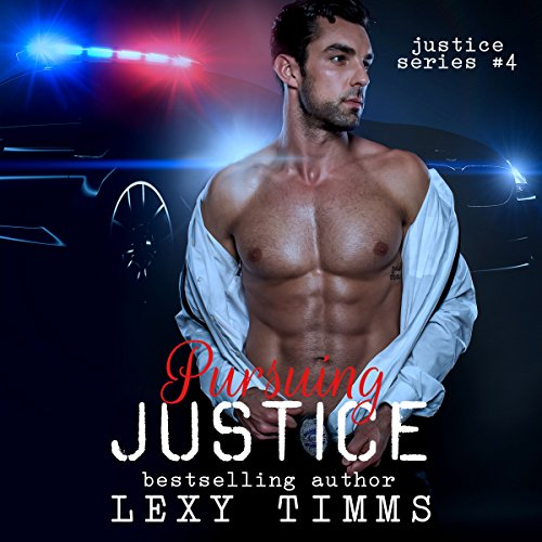 Pursuing Justice     Justice Series, Book 4              By:                                                                                                                                 Lexy Timms                               Narrated by:                                                                                                                                 Ferdie Luthy                      Length: 4 hrs and 30 mins     3 ratings     Overall 3.3