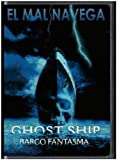 Ghost Ship [DVD]