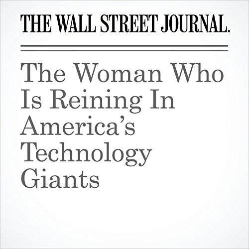 The Woman Who Is Reining In America's Technology Giants copertina