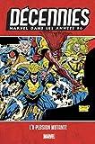 Décennies - Marvel dans les années 90 - L'X-plosion mutante