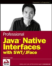Professional Java Native Interfaces with SWT / JFace (English Edition)